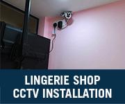 lingerie shop cctv installation penang